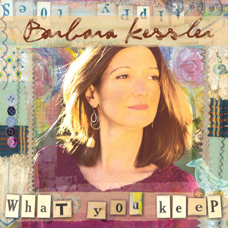 Barbara Kessler What You Keep CD